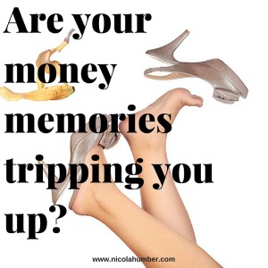 Are your money memories tripping you up_