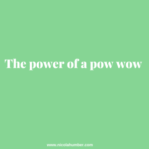 The power of a pow wow