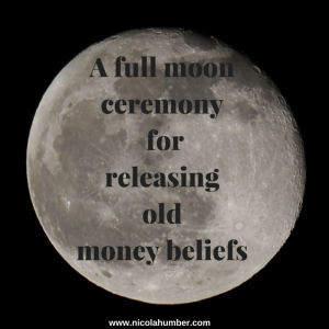 A full moon ceremony for releasing old money