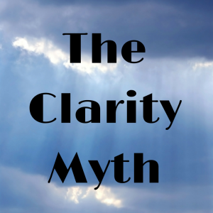 The Clarity Myth