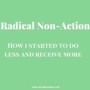 Radical Non-Action