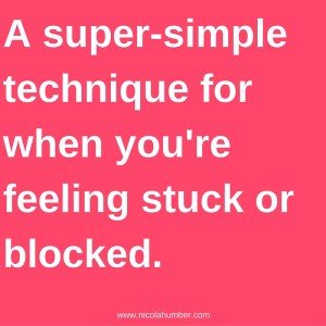 A super-simple technique for when you're feeling stuck