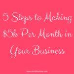 5 steps to $5k